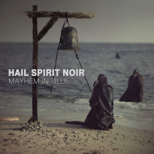 Hail Spirit Noir-Mayhem In Blue