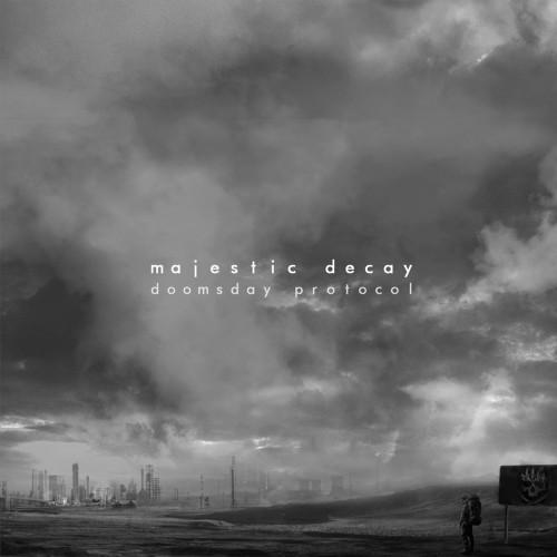 Majestic Decay-Doomsday Protocol