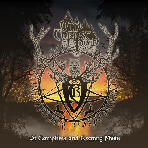 Old Corpse Road-Of Campfires