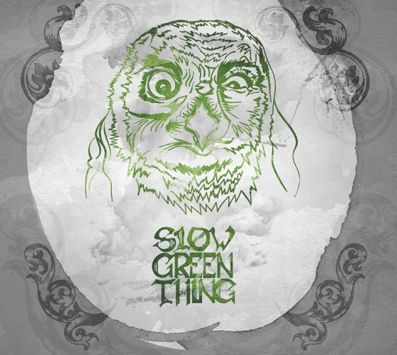 SLow Green Thing-I
