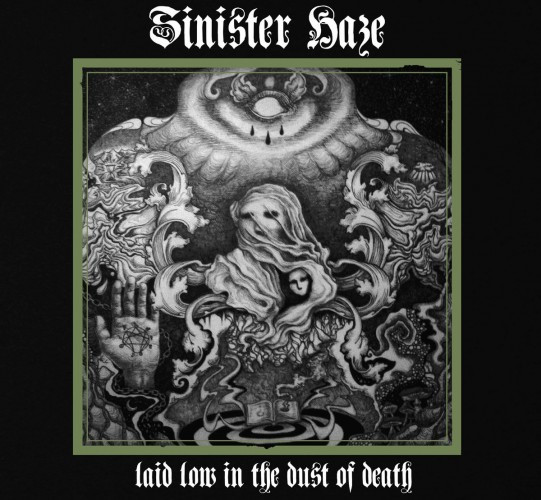 Sinister Haze-Laid Low in the Dust of Death