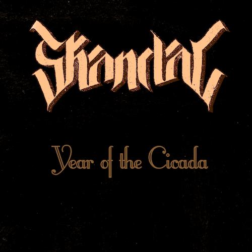 Skandal-Year of the Cicada