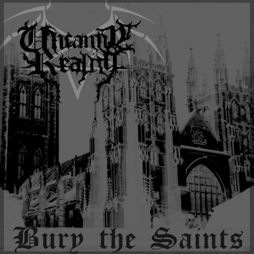 Uncanny Reality-Bury the Saints
