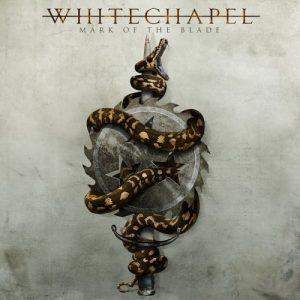 Whitechapel-Mark of the Blade