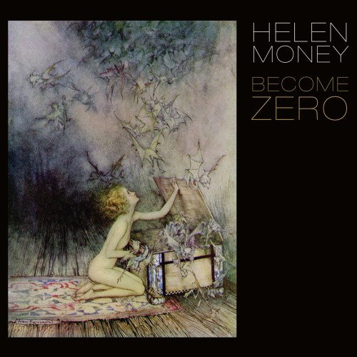 Helen Money-Become Zero