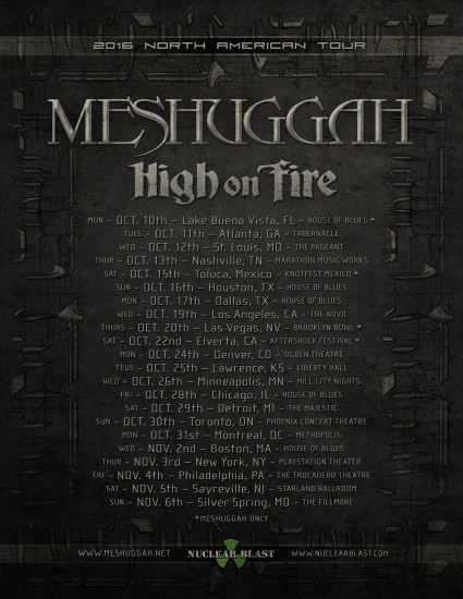 Meshuggah-High On Fire Tour