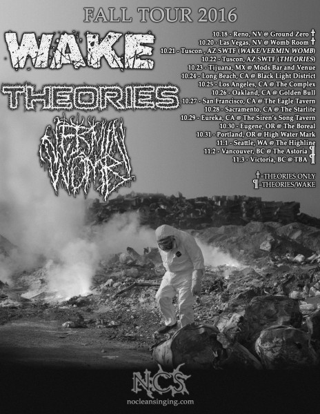 Theories-Wake-Vermin Womb Fall 2016 tour