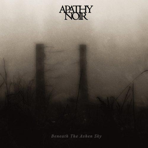 Apathy Noir-Beneath the Ashen Sky