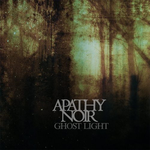 Apathy Noir-Ghost Light