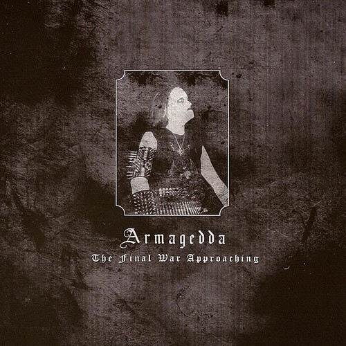 Armagedda-The-Final-War-Approaching
