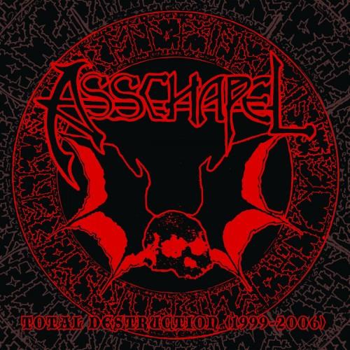 Asschapel-Total Destruction