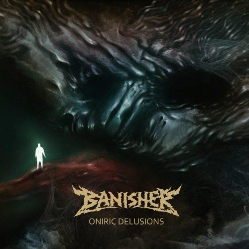 Banisher-Oniric Delusions
