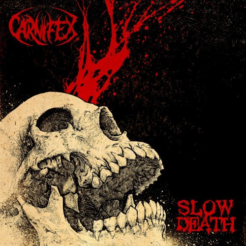 Carnifex-Slow Death