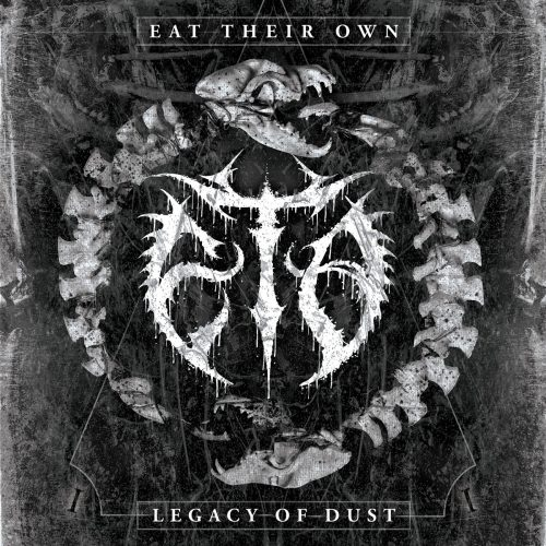 Eat Their Own-Legacy of Dust