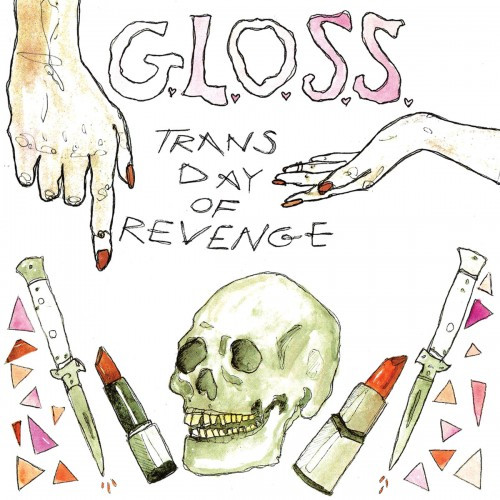 GLOSS-Trans Day of Revenge