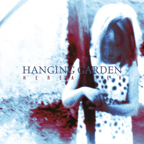 Hanging Garden-Hereafter