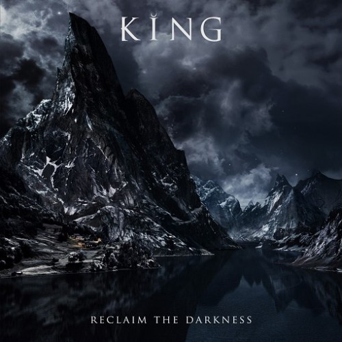 King-Reclaim the Darkness