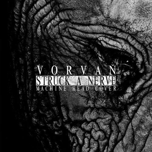 Vorvan-Struck A Nerve