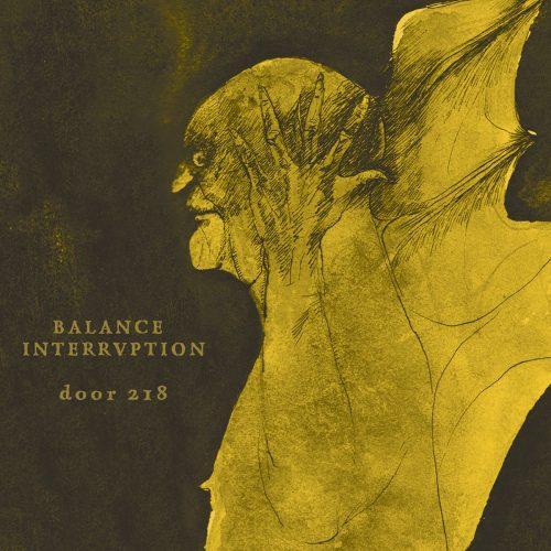Balance Interruption-Door 218