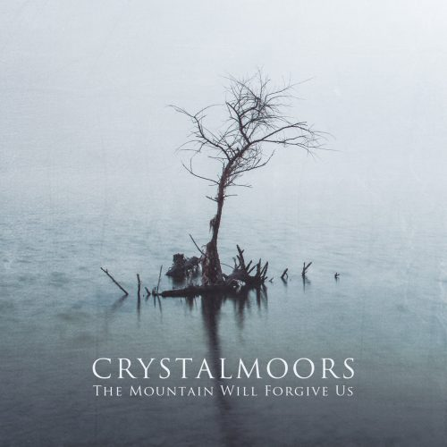 CrystalMoors-The Mountain Will Forgive Us