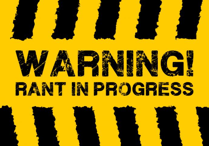 rant-in-progress