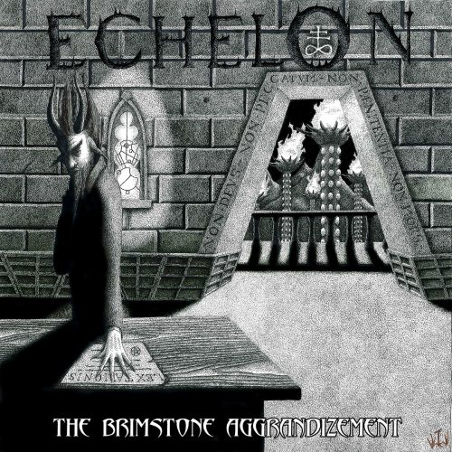 echelon-the-brimstone-aggrandizement