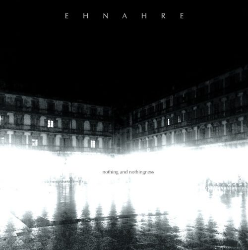 ehnahre-nothing-and-nothingness