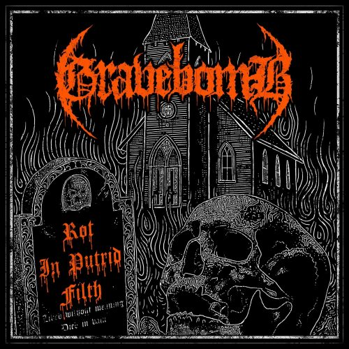 gravebomb-rot-in-putrid-filth
