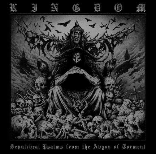 kingdom-sepulchral-psalms