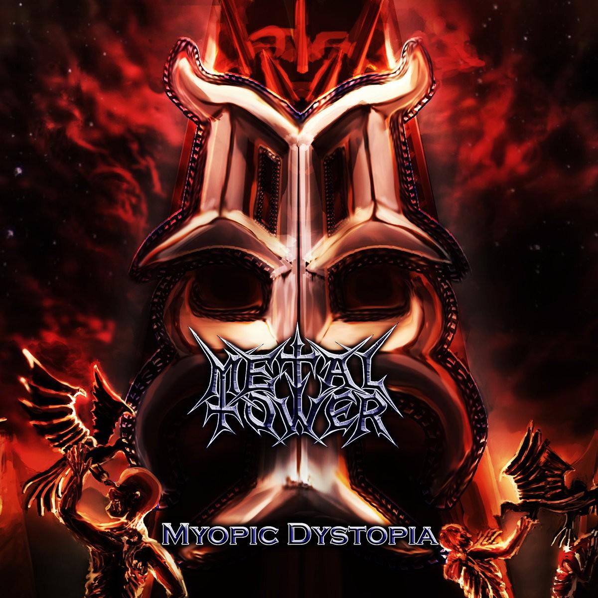 metaltower-myopic-dystopia