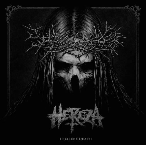 hereza-i-become-death