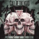 CALL OF THE VOID: